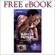 DISCOVER Harlequin Romantic Suspense!!  Download a FREE ebook!  PASSION TO DIE FOR by Marilyn Pappano.  Available at participation retailers.  #Harlequin, #Romance, #books, #read, #women, #publishing