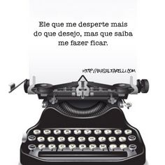 He knows how to make me stay #write #quote #quotes #love #comment #instadaily #bestoftheday #instamood #quoteoftheday #freeverse #word #womanwriter #writer #poetry #blog #blogbiasaltarelli #biasaltarelli #instawrite #instaquotes #writing #poems #inspiration #portuguese #typewriter link on profile.❣