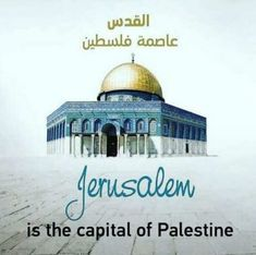 Palestine the Holy Land of Prophets Central position in Three religions