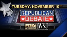 FOX Business Network and the Wall Street Journal Present Two GOP Presidential Primary Debates on November 10th | Fox Business