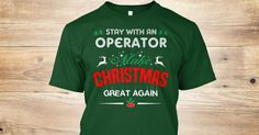 If You Proud Your Job, This Shirt Makes A Great Gift For You And Your Family.  Ugly Sweater  Operator, Xmas  Operator Shirts,  Operator Xmas T Shirts,  Operator Job Shirts,  Operator Tees,  Operator Hoodies,  Operator Ugly Sweaters,  Operator Long Sleeve,  Operator Funny Shirts,  Operator Mama,  Operator Boyfriend,  Operator Girl,  Operator Guy,  Operator Lovers,  Operator Papa,  Operator Dad,  Operator Daddy,  Operator Grandma,  Operator Grandpa,  Operator Mi Mi,  Operator Old Man…