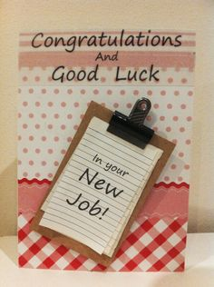 Handmade good luck in your new job card Good Luck New Job, Goodbye And Good Luck, New Job Card, Leaving Cards, Best Wishes Card, Good Luck Cards, Neuer Job, Miss You Cards, Christmas Cards To Make