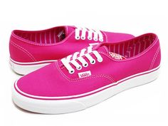 Hot pink vans with whit laces. I love how they make the inside colored or printed. I only have two pair that are white inside :)
