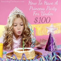 How To Have a Princess Party For Under 100!  Princess Birthday Parties Ideas!