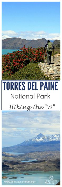 Torres Del Paine National Park Hiking the W www.compassandfork.com (Patagonia)