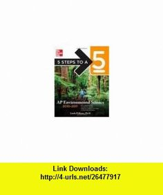 5 Steps to a 5 AP Environmental Science 1st (first) edition Text Only Linda Williams ,   ,  , ASIN: B004R0WE0S , tutorials , pdf , ebook , torrent , downloads , rapidshare , filesonic , hotfile , megaupload , fileserve
