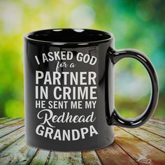 Partner In Crime My Redhead Grandpa Grandfather Great t-shirts, mugs, bags, hoodie, sweatshirt, sleeve tee gift for grandpa, granddad, grandfather from grandson, granddaughter, or any girls, boys, grandchildren, grandkids, friends, men, women on birthday, mother's day, father's day, grandparents day, Christmas or any anniversaries, holidays, occasions. Grandpa Quotes, Crochet T Shirts, Siberian Husky Dog, Grandparents Day, Grandpa Gifts, Great T Shirts, Design Quotes, Dalmatian, Gifts For Family