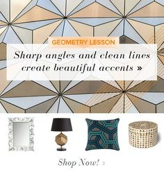 This futuristic style is anything but ordinary, and the cool design has been a recent inspiration for our editors. Embrace this unique design in your décor with geometric accents—spheres, triangles, and honeycomb motifs round out this edgy editors' collection.