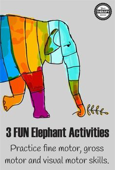 Three fun elephant activities to practice visual motor skills, fine motor skills and gross motor skills from Your Therapy Source
