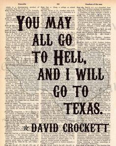 "Vintage Dictionary ""I will go to Texas"" Print - David Crockett quote plus FREE 5x7 monogram. $8.00, via Etsy."