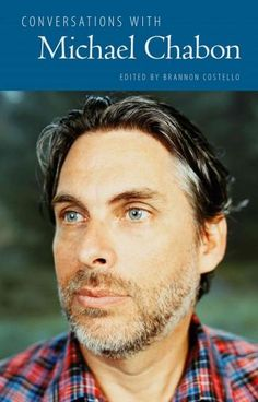 Conversations with Michael Chabon