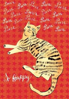 Andy Warhol, cat orange so happy Pittsburgh, Crazy Cat Lady, Crazy Cats, Illustrations, Illustration Art, Johannes Itten, Andy Warhol Pop Art, Andy Warhol Quotes, Photo Star