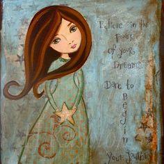 Believe girl Items similar to Inspirational Quote Print, Mixed Media Art, Folk Art Girl, Shabby Girls Decor- 8 x 10 or on Etsy Kunstjournal Inspiration, Art Journal Inspiration, Mixed Media Painting, Mixed Media Collage, Painting Art, Paintings, Art Journal Pages, Art And Illustration, Art Altéré