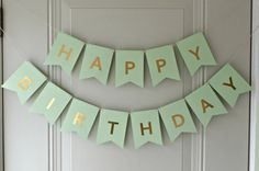 Made with Mint Green Cardstock and Gold Foil Letters. Simple, adorable with a touch of elegance. Each pennant is roughly 4 x 5. Comes ready to