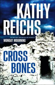 Cross Bones (Temperance Brennan, #8) by Kathy Reichs - *****