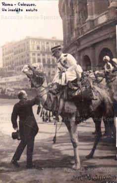 """1926 Roma - Colosseo: """"Un insolito saluto"""" tra Mussolini e Gabriele D'Annunzio a dorso di cammello #TuscanyAgriturismoGiratola"""