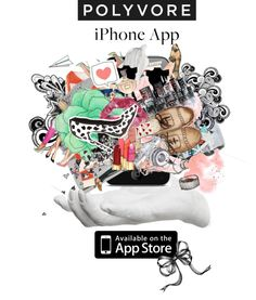 """Polyvore Iphone App Ad"" by imoustache ❤ liked on Polyvore"