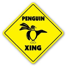 PENGUIN CROSSING Sign xing road artic emperor gift ZANYSIGNS, http://www.amazon.com/dp/B001A2E24C/ref=cm_sw_r_pi_dp_N0iRpb1MQK4Z1