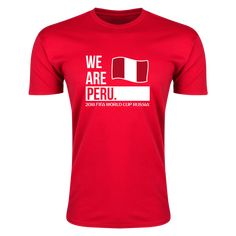 Show your support for Peru! Soft premium tee with no side seams for added comfort.&ltBR>&ltBR&gtNOTE: Tee is cotton as listed unless one of . World Cup Russia 2018, Red S, Fifa World Cup, Cotton Tee, Look Fashion, Soccer, Mens Tops, T Shirt, Note