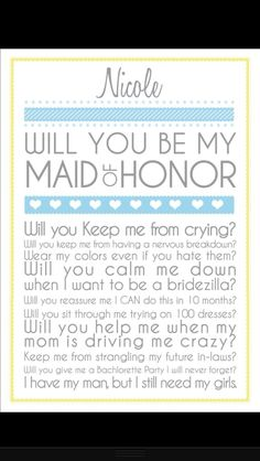 Perfect way to ask someone to be your maid of honor