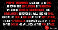 """The upbringing of Prophet Mohammed, made infallible Hussein,"""" the contended soul""""."""
