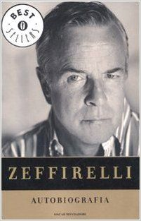 Autobiografia: Amazon.co.uk: Franco Zeffirelli: 9788804575214: Books