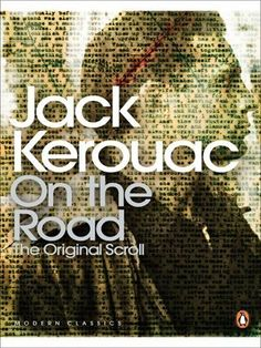 On the Road: The Original Scroll (Penguin Modern Classics) von Jack Kerouac, http://www.amazon.de/dp/0141189215/ref=cm_sw_r_pi_dp_51OQqb19889RM