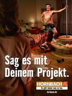 Sag es mit deinem Projekt. - Hornbach Werbung