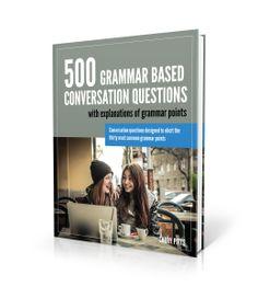 500-Grammar-Based-Conversation-Questions---PDF
