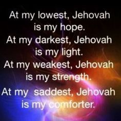 Jehovah is my hope, my light, my strength, my comforter. Thank You Jehovah God Spiritual Thoughts, Spiritual Quotes, Spiritual Guidance, Positive Quotes, Bible Scriptures, Bible Quotes, Qoutes, Jehovah S Witnesses, Jehovah Witness