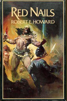 robert e howard Conan Red Nails hardcover Fantasy Authors, Fantasy Books, Sci Fi Fantasy, Dark Fantasy, Conan O Barbaro, Conan The Destroyer, Harlan Ellison, Orson Scott Card, Read Red