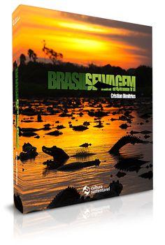 """""""Brasil Selvagem"""", obra sob a perspectiva e lentes do cinegrafista-fotógrafo de natureza Cristian Dimitrius"""