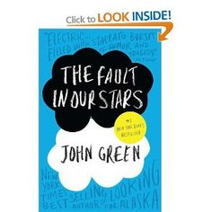 The Fault in Our Stars by John Green  F GRE