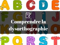 Comprendre la dysorthographie Special Needs Students, Logos, Aide, Articles, School, Warning Signs, Grammar Rules, Fun Learning, Children