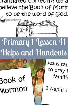 LDS Lesson helps and handouts for Primary 1 Lesson 41: Heavenly Father and Jesus Gave Us the Scriptures
