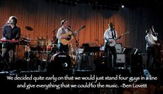 Just a little something i made in honor of my little obsession.....this is why i love mumford and sons....there's nothing fancy or choreographed about them...they're just raw talent.