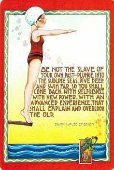 """""""Be not the slave of your past.."""" Ralph Waldo Emerson quote"""