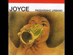Joyce - Passarinho Urbano (1976) - Completo/Full Album