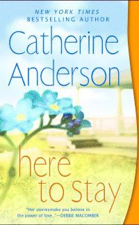 Catherine Anderson - Here to Stay