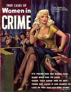 Women in Crime Magazine Cover Art - 24-Trading Cards Set - PULP Detective AVAILABLE NOW:  http://www.ebay.com/itm/-/272580212154