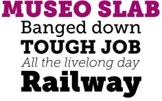 Slabbed serifs - can represent the tracks/lines. Museo Slab font sample