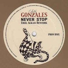 Chilly Gonzales - Never Stop (Erol Alkan Rework)
