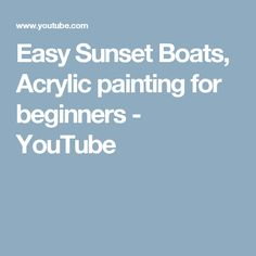 Easy Sunset Boats, Acrylic painting for beginners - YouTube