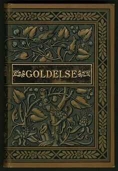 Goldelse Creator:  Fritzsche, Gustav Author:  Marlitt, E. 1825-1887 Date:  ca. 1872-1899 Place/Time:  Germany Publisher:  Leipzig: E. Keil's Nachfolger