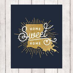Spark Design Studio | Home Sweet Home Louisiana State Pride Art Print | Instant Download Printable Art | Navy & Faux Gold Foil