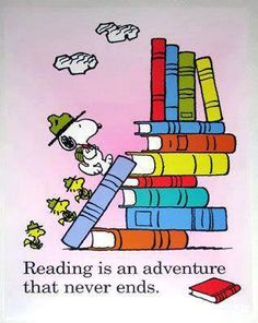 Non stop adventure quotes quote books snoopy reading Snoopy Love, Charlie Brown And Snoopy, Snoopy And Woodstock, Library Quotes, Library Posters, Wall Posters, Library Ideas, I Love Books, Good Books