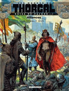 Les mondes de Thorgal : Kriss de Valnor Tome 4 Alliances - Yves Sente,Giulio De Vita