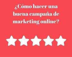 ¿Cómo hacer una campaña de #marketingOnline ?  #marketing http://blgs.co/bNg870