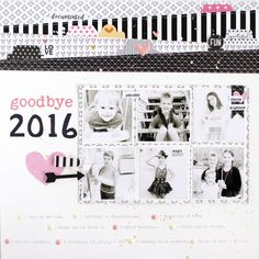 Bella Blvd and Illustrated Faith black and white products | Goodbye 2016 by Gail Lindner