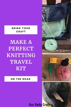 How to Build the Best Travel Knitting Kit - Our Daily Craft Knitting Kits, Knitting Projects, Knitting Patterns, Crochet Patterns, Mason Jar Crafts, Mason Jar Diy, Paper Flower Centerpieces, Trending Crafts, Craft Room Design
